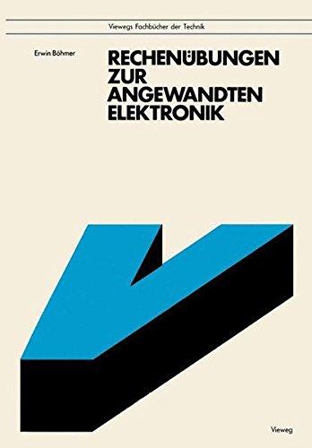 Rechenübungen zur angewandten Elektronik: