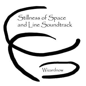 Stillness of Space and Line Soundtrack