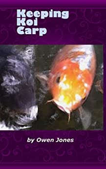 Keeping Koi Carp (How to...) by [Jones, Owen]