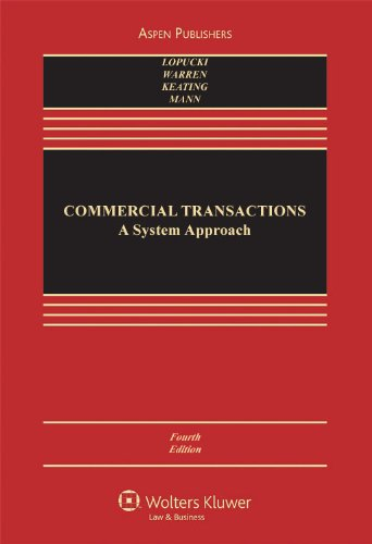 Commercial Transactions: A Systems Approach (Casebook Series)