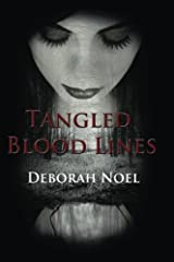 Tangled Blood Lines (Tangled Legacy Series) (Volume 1) Paperback