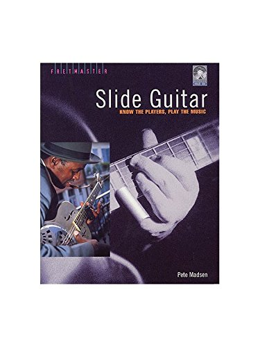 Pete Madsen: Slide Guitar - Know The Players, Play The Music ...