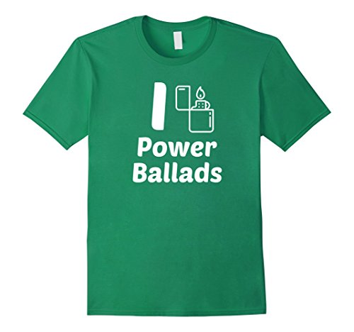 Men's I Love Power Ballads Funny 70s 80s Music Rock Music Shirt Large Kelly Green (70s Or 80s Clothing)