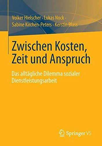 zwischen-kosten-zeit-und-anspruch-das-alltgliche-dilemma-sozialer-dienstleistungsarbeit-german-edition
