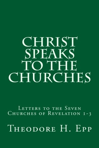 Download Christ Speaks to the Churches: Letters to the Seven Churches of Revelation 1-3 PDF