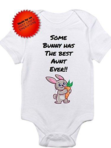 Some Bunny has the best Aunt ever Gerber onesie cute bodysuit