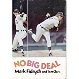 No Big Deal, Fidrych, Mark, 0397012330