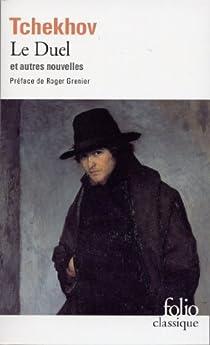 Le Duel / Ma Vie / Lueurs / Une banale Histoire / La Fiancée par Tchekhov