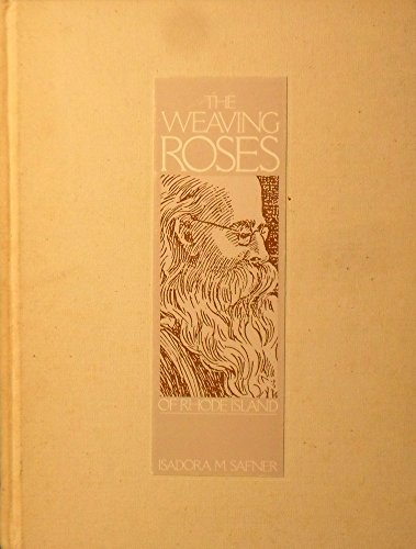 The Weaving Roses of Rhode Island
