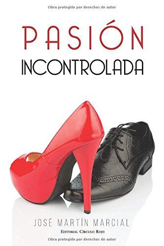 Read Online Pasión incontrolada (Spanish Edition) pdf epub