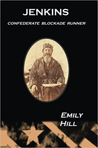 Jenkins: Confederate Blockade Runner: Volume 1