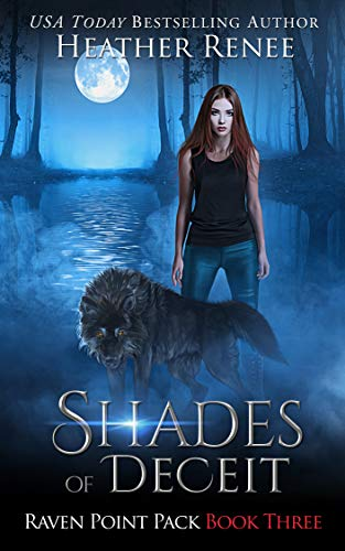 - Shades of Deceit (Raven Point Pack Trilogy Book 3)