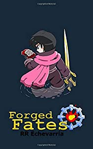Giveaway: Forged Fates (Paradise Keepers)