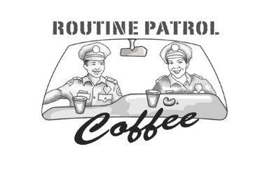 routine patrol coffee