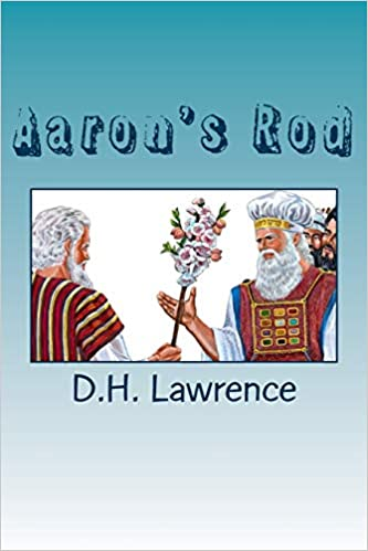 D.H. Lawrence - Aaron's Rod