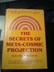 The Secrets of Meta-Cosmic Projection