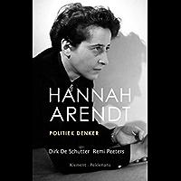 Hannah Arendt: politiek denker