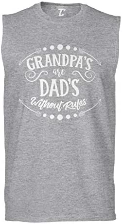 Grandpa`s are Dad`s Without Rules Father`s Day Men`s Sleeveless Shirt