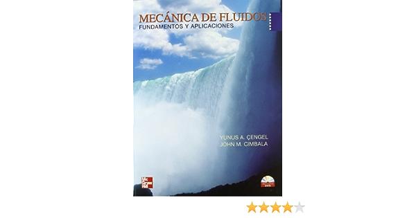 Mecanica De Fluidos Fundamentos Y Aplicaciones Spanish Edition 9789701056127 Cengel Yunus Books
