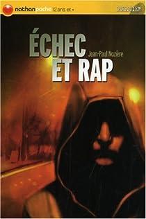 Échec et rap par Nozière