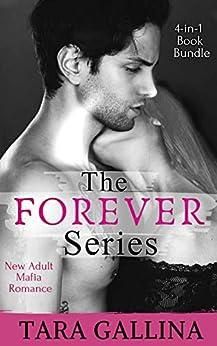 The Forever Series 4-in-1 Book Bundle (New Adult College Romance): Includes: Risking Forever, Daring Forever, Claiming Forever, & bonus novel Sebastian - Risking Forever by [Gallina, Tara]