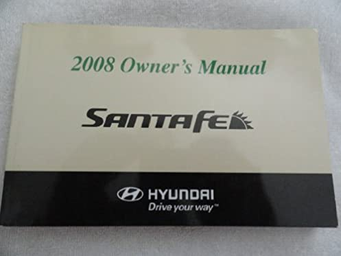 2008 hyundai santa fe owners manual hyundai amazon com books rh amazon com 2008 santa fe owners manual pdf 2008 santa fe service manual