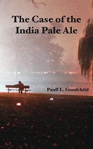 The Case of the India Pale Ale (India Pale Ale)