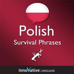 Learn Polish - Survival Phrases Polish, Volume 1: Lessons 1-30