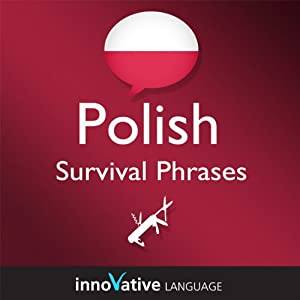 Learn Polish - Survival Phrases Polish, Volume 1: Lessons 1-30 Audiobook