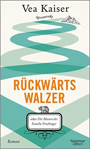 Rückwärtswalzer: oder Die Manen der Familie Prischinger (German Edition) ()