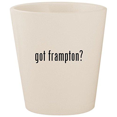 (got frampton? - White Ceramic 1.5oz Shot Glass)