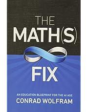 The Math(s) Fix: An Education Blueprint for the AI Age