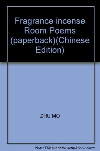 - Fragrance incense Room Poems (paperback)