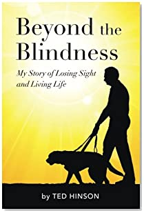 Beyond the Blindness: My Story of Losing Sight and Living Life