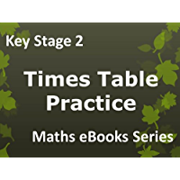 Primary School 'KS2 (Key Stage 2) Maths - Times Table Practice - Ages 7-11' eBook