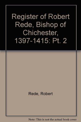 register-of-robert-rede-bishop-of-chichester-1397-1415-pt-2