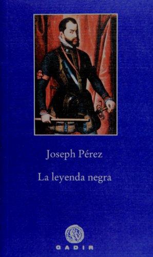 La leyenda negra (Pequeña Biblioteca)