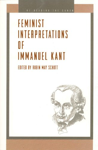 Feminist Interpretations of Immanuel Kant (Re-Reading the Canon)