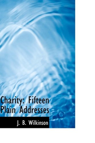 Read Online Charity: Fifteen Plain Addresses PDF