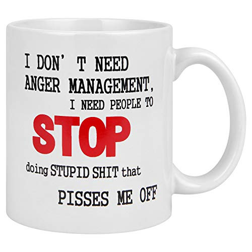 I don't Need Anger Management .Me Off Novelty Ceramic Mug Funny Coffee Tea Cup, Great Boss Coworker Friend Present for Men and Women (Anger Management Coffee Mug)