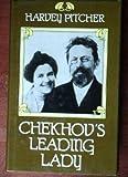 Chekhov's Leading Lady, Harvey J. Pitcher, 0531099180