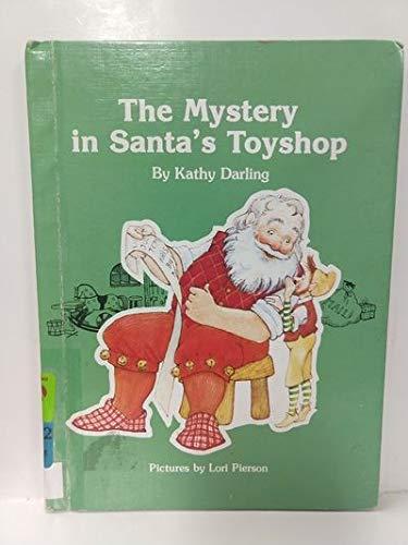 The Mystery in Santa's Toyshop (Garrard Mystery Book) (Toyshop Santas)