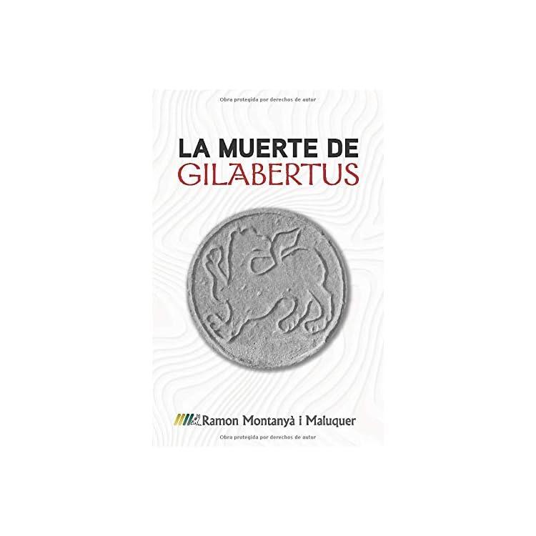 Reseña del libro La muerte de Gilabertus de Ramon Montanyà i Maluquer