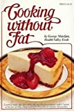 Cooking Without Fat, Mateljan, George, 0963360809