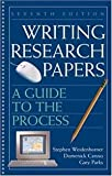 Writing Research Papers : A Guide to the Process, Weidenborner, Stephen and Caruso, Domenick, 0312894996