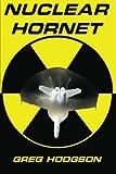 Nuclear Hornet, Greg Hodgson, 0615688713