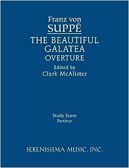 The Beautiful Galatea Overture: Study score