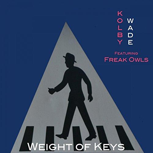 (Weight of Keys (feat. Freak Owls))