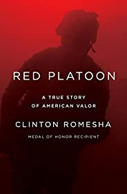 Red Platoon: A True Story of American Valor (English Edition)