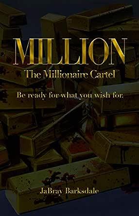 Million: The Millionaire Cartel